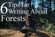 Six Tips for Writing About Forests. Read comments for more useful & contradictory info. Creative Writing Tips, Book Writing Tips, Writing Words, Fiction Writing, Writing Resources, Writing Help, Writing Skills, Writing Prompts, Writing Ideas