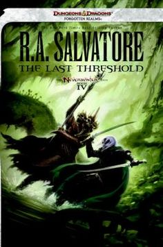 The Last Threshold by R.A. Salvatore | New fiction at the Warren Public Library - March 2013