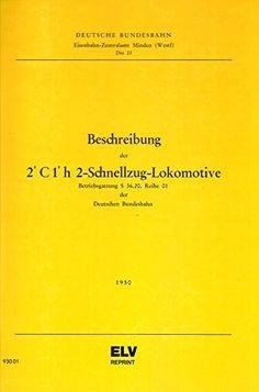 Beschreibung der 2'C1'h2-Schnellzug-Lokomotive: Betriebsgattung S 36.20, Reihe 01 der Deutschen Bundesbahn null http://www.amazon.de/dp/3923967276/ref=cm_sw_r_pi_dp_0dDmvb1TXFFQS