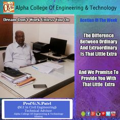 We take pride to introduce the Technical Advisor of Alpha college of Engineering & Technology Mr. G.N Patel.  ‪#‎Advisor‬ ‪#‎uplifting‬ ‪#‎supportive‬ ‪#‎leader‬ ‪#‎problem‬ solver ‪#‎perfectionist‬ ‪#‎persistent‬ ‪#‎peter‬ minded ‪#‎peace‬ maker ‪#‎compassionate‬ ‪#‎analytical‬ ‪#‎encouraging‬ ‪#‎respect‬ ‪#‎reassuring‬ ‪#‎understanding‬ ‪#‎genuine‬ ‪#‎great‬ ‪#‎caring‬ ‪#‎visionary‬ ‪#‎alpha‬ ‪#‎college‬ ‪#‎campus‬ ‪#‎engineering‬ ‪#‎technology‬ ‪#‎khatraj‬ ‪#‎gujarat‬