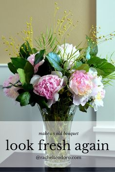 make an old bouquet
