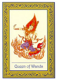 Queen of Wands - Royal Thai Tarot by Sungkom Horharin, Wasan Kriengkomol, Verasak Sodsri