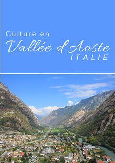 Visiter la ville d'Aoste et découvrez la culture de la vallée d'Aoste via @chauxmelemonde