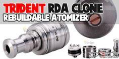 Trident RDA Clone (Rebuildable Dripping Atomizer) $6.58 | GOTSMOK.COM