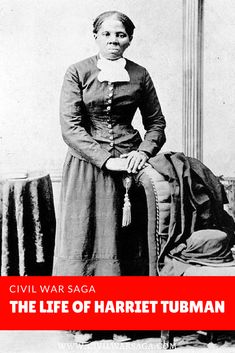 The Life of Harriet Tubman    #civilwarsaga #harriettubman #abolitionists #civilwarafricanamericans