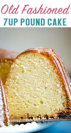 Pound Cake Recipe with Lemon Glaze {Easy Bundt Cake}How to make the best old fashioned Pound Cake. A classic cake recipe with a citrusy lemon glaze. A must-make dessert! 7up Cake Recipe, Pound Cake Recipes, Easy Cake Recipes, Baking Recipes, Best Pound Cake Recipe Ever, Easy 7 Up Pound Cake Recipe, Homemade Pound Cake, Flour Recipes, Homemade Cakes