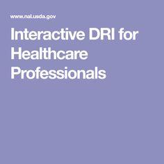 Interactive DRI for Healthcare Professionals