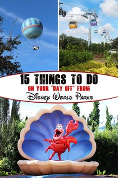 """15+ Things to do on Your """"Day Off"""" from Disney Parks"""