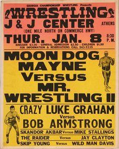 832: GA Wrestling Poster. Moon Dog Mayne vs. Mr. Wrestling II