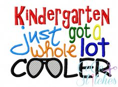 Kindergarten Just Got Cooler Boy Embroidery Design - pinned by pin4etsy.com