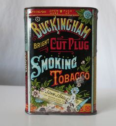 BUCKINGHAM BRIGHT CUT PLUG TOBACCO TIN, JOHN J. BAGLEY & CO.
