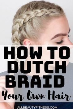 dutch braid tutorial ~ dutch braid ` dutch braid tutorial ` dutch braid hairstyles ` dutch braid step by step ` dutch braid tutorial step by step ` dutch braid half up half down ` dutch braids with extensions ` dutch braid pigtails Box Braids Hairstyles, Braided Hairstyles Tutorials, Ethnic Hairstyles, Braid Tutorials, Hairstyles 2018, Reverse French Braids, Reverse Braid, How To French Braid, French Braid Short Hair
