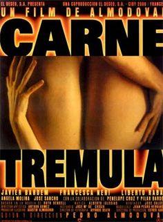 Carne Tremula (1997)  Pedro Almodovar