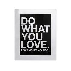 Mache das, was du liebst.