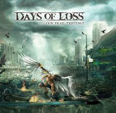 GERATHRASH - extreme metal: Days Of Loss - Our Frail Existence (2014).Melodic ...