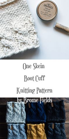 One Skein Boot Cuff Knitting Pattern by Brome Fields