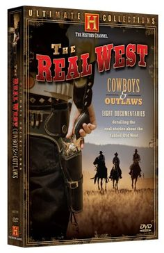 The Real West: Cowboys & Outlaws (History Channel) A&E http://www.amazon.com/dp/B000WOSB00/ref=cm_sw_r_pi_dp_lJGQub0BE9GSK