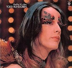 Hello, It's Me.  Todd Rundgren.  I guess I'd never seen a picture of him and was stunned when I saw this photo.  Based on his voice, I'd pictured a slightly hippie-ish, corduroy jacket and hip-hugger wearing type of guy.       http://www.youtube.com/watch?v=BcOdypu5XdM=related