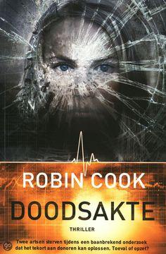 Doodsakte - Robin Cook - ISBN 9789022997178. Twee artsen sterven tijdens een baanbrekend onderzoek dat het tekort aan doneren kan oplossen. Toeval of opzet?