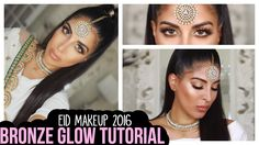 Bronze Glow Eid Make Up Tutorial - YouTube