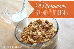 When I say easy bread pudding, I really mean easy! This recipe is an old fashion bread pudding with a modern touch. Breakfast ideas. Microwave Bread Pudding recipe by The Flying Couponer | Family. Lifestyle. Savings.