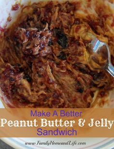 Make a Better PB & J Sandwich by mixing the jelly and peanut butter before spreading? I'm not so sure.