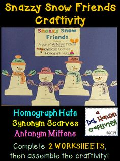 Here's a hands-on, creative way for your students to practice identifying synonyms, antonyms, and homographs in sentences! Your students will complete a 2-page worksheet, and then they will use their answers to create snazzy snow friends. The finished products make a unique bulletin board or fun school hallway display!  $