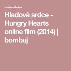 Hladová srdce - Hungry Hearts  online film (2014)   bombuj
