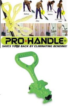 """The ProHandle is an ergonomically designed auxiliary handle that is """"added on"""" to any stick tool such as a shovel, rake or mop. The design encourages one to work with a more erect, less stressful post Price: $19.95."""