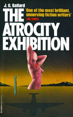 The Atrocity Exhibition, Triad/Panther Books, 1979