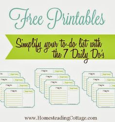 The Homesteading Cottage: Simplify Your To-Do List with the 7 Daily Do's {Day 2}