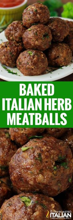 Italian Herb Baked Meatballs are our family's favorite. Loaded with fresh herbs and cheese they are the best dang meatballs ever! No sauce required. (With Video)