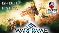 Warframe Ghoul Purge Event - Everything You Need to Know (Hunter Mods & ...