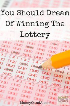 You Should Dream Of Winning The Lottery - Dreaming of winning the Power Ball…