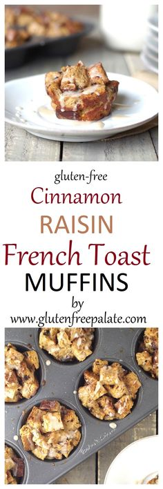 Wake up to delicious, warm, Gluten-Free Cinnamon Raisin French Toast Muffins. Drizzle with syrup or vanilla glaze and take your french toast muffin to-go!