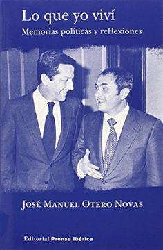 El autor, mano derecha de Suárez, pone a disposición del lector los grandes momentos y también algunas tramas menos conocidas de la historia reciente de este país. 946 con  OTE loq