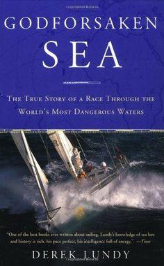 Godforsaken Sea: The True Story of a Race Through the World's Most Dangerous Waters by Derek Lundy, http://www.amazon.com/dp/0385720009/ref=cm_sw_r_pi_dp_B2BWpb1VXJRDX