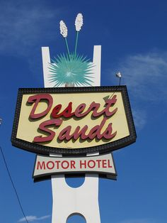 'Desert Sands' Motor Hotel Sign: On old Route 66, Albuquerque, New Mexico / photo by jimsawthat