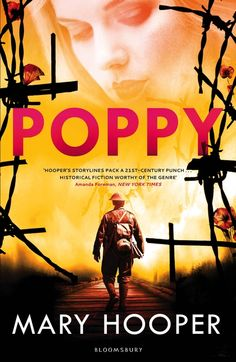 Poppy is young, beautiful and clever – and working as a parlourmaid in the de Vere family's country house. Society, it seems, has already carved out her World War One, First World, Remembrance Sunday, Never Married, City Library, Young Adult Fiction, Bloomsbury, Historical Fiction, Poppies