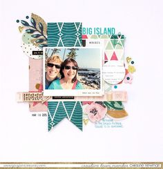 #papercrafting #scrapbook #layout - Big Island by Christine Newman for Paper Issues