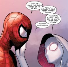 Spider-Man and Spider-Gwen - Peter Parker and Gwen Stacy make a deal and hit me right in the feels.
