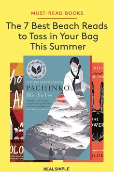 The 7 Best Beach Reads to Toss in Your Bag This Summer | For this list of good beach reads, our editors share their favorites that will keep your attention this summer. Our list includes smart women's fiction, a sweeping family epic, a (zombie!) romance, and a delicious historical fiction. Add one or all of these beach reads to your summer must-read list. #realsimple #bookrecomendations #thingstodo #bookstoread