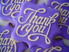 Instead of sending a thank you card send them a thank you cookies. Thank You Cookies, Fancy Cookies, Iced Cookies, Custom Cookies, How To Make Cookies, Cupcake Cookies, Sugar Cookies, Purple Cookies, Cupcakes