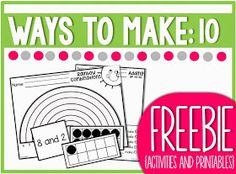 Little Minds at Work: Ways to Make Ten! {freebie PACKED}