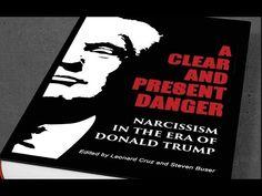 Psychiatrist: Donald Trump's Narcissism is Dangerous - YouTube
