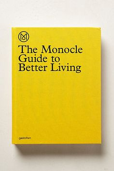 THE MONOCLE GUIDE TO BETTER LIVING: A beautiful exploration of life. In an informative and entertaining collection of writing, reports, and recommendations, Monocle has surveyed the locations, products, and ideas that are inspiring better living across the globe.