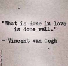 """What is done in love is done well"" - #VincentVanGoh #Quote - we have tips to help you find love :)"
