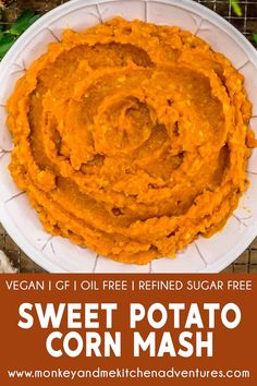 This simple, healthy, and delicious Sweet Potato Corn Mash is nourishing and a perfect addition to veggie bowls or as a side for dinner. #wholefoodplantbased #vegan #oilfree #glutenfree #plantbased | monkeyandmekitchenadventures.com Veggie Loaf, Veggie Rolls, Sweet Potato Skins, Mashed Sweet Potatoes, Corn Mash, Mcdougall Recipes, Plant Based Whole Foods, Vegetarian Recipes, Healthy Recipes