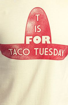 Topless 'T Is for Taco Tuesday' Graphic T-Shirt (Online Only) Crazy Girlfriend Meme, Funny Boyfriend Memes, Taco Love, Lets Taco Bout It, Tuesday Quotes Funny, Funny Quotes, Pink Taco, Taco Humor, Taco Shirt