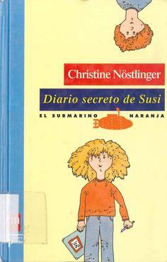Diario secreto de Susi de Christine Nöstlinger. Publicado por SM/Ediciones del Prado, 1993.